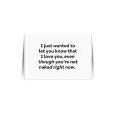 Ilu Even Though Youre Not Naked Quote Card