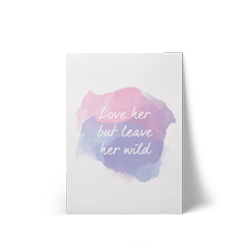 Love Her But Leave Her Wild A4 Canvas Print