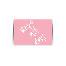 Rose All Day Pink Quote Card