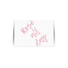 Rose All Day White Quote Card