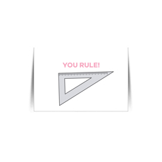 You Rule Quote Card